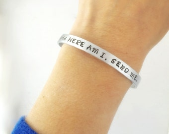 and i said Here Am I. Send Me. Isaiah 6:8 hand stamped cuff bracelet, Bible Verse Jewelry