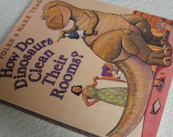 How Do Dinosaurs Clean Their Room Hard Page Book