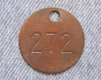 Miners Brass Tag Number 272 Antique Coal Mining Tool Id Check Numbered Fob Keychain Token Rustic Relic for Repurpose