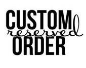 Custom order for Marilyn H.
