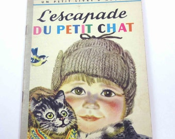 L'escapade Du Petit Chat Vintage 1950s French Children's Book by Nina Illustrated by Feodor Rojankovsky Golden Book The Kittens Surprise