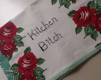 Kitchen B**** Hand Embroidered Tea Towel