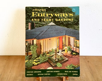 Ideas For Entryways and Front Gardens - Mid Century Sunset Design Book