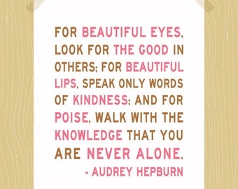 You Are Never Alone Audrey Hepburn Print Quote Digital Print 5 x 7 Neapolitan Brown Pink White