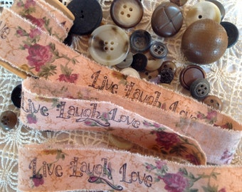 Grandmas Rose  Wallpaper Fabric  - Live Laugh Love -  Hand stamped ribbon trim