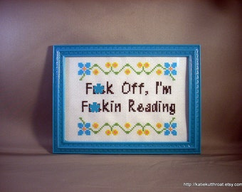 F-ck Off, I'm F-ckin Reading