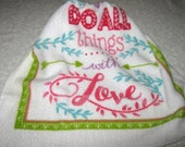 """Crochet Kitchen Hanging Towels, """"Do All with Things Love"""", white top"""