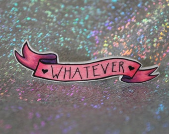 Whatever Banner Brooch, Hand Drawn, Pink