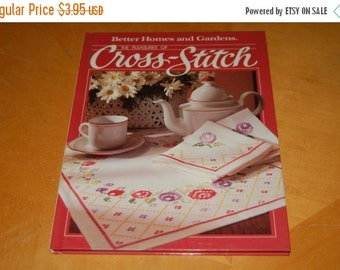 SALE....... Better Homes and Gardens - The Pleasures of CROSS-STITCH - Vintage Hardback Craft Book - Patterns, Samplers, Sayings, Embroider,