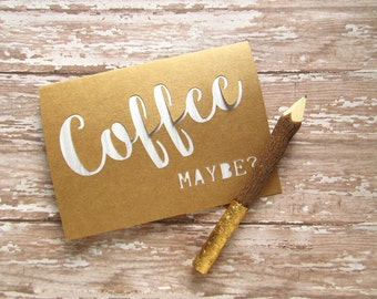 Coffee Date Card - Coffee Maybe Card- Friendship Card - Coffee With Friends Card - Let's Get Coffee Invite - Kraft Brown Paper Cut Out Card