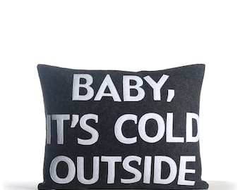 "NEW! Throw pillow, Decorative pillows, ""Baby, it's Cold Outside"" 14X18 inch pillow, NEW!"