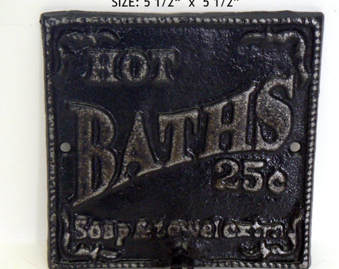 Hot Baths 25 Cents Soap and Towels Extra Square Towel Bathroom Cast Iron Sign Wall PJ Black Distressed Shabby Elegance French Cottage Chic