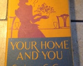 1947 Your Home and You Antique Text Book
