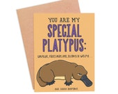 Funny Love Card - Special Platypus