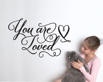 You Are Loved Wall Decal Script Quote Baby Nursery Wall Decal Room Decor