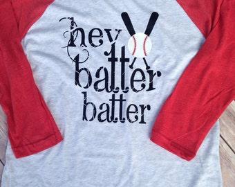 Hey Batter Batter Shirt, Baseball Shirt, Hey Batter Batter, Baseball Raglan, Baseball