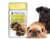 Dog PAW BUTTER™ Handcrafted in the USA All Natural Herbal Balm for Dog's Dry Paws Choice 1.25 oz or .50 oz Slider Top Tin