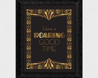 Roaring good time 1920s style weddingsign - printable signage - reception decoration, art deco, download, gatsby, gold, black, party sign