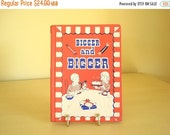 Bigger and Bigger, book about Twins hardcover children's book, parents of twins, Reading for Interest series copyright 1955, Inez Hogan