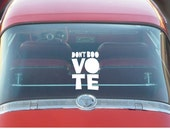 Don't Boo Vote, Car Decal, election 2016,  Gift Ideas, Political gift