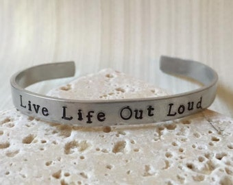 Personalized Live Life Out Loud Hand Stamped Cuff Bracelet