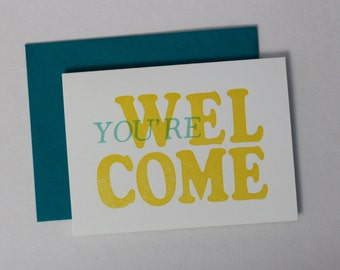 You're Welcome Letterpress Greeting Card