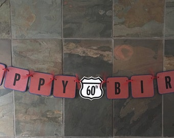 Happy 60th 50th 70th Birthday Banner Route 66 Road Sign Birthday Banner Party Decoration Sign - Custom Made to Match Party Colors