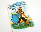 Paul Bunyan The Giant Lumberjack 1968 Pb / Illustrations by Homer Dimmick / Vintage Childrens Book
