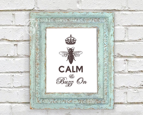 BEE CALM Instant Download Keep Calm Parody Tattered Vintage Printable JpG Png PDF 8x10