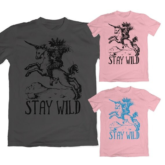 Stay Wild Unicorn T-Shirt. Multiple Color Options. Unicorn Clothing