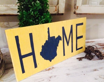 WV Home Sign - west virginia  sign- hand painted distressed wooden sign