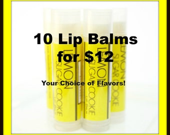 CLEARANCE SALE - Pick Any 10 Lip Balms - Your Choice of Flavors