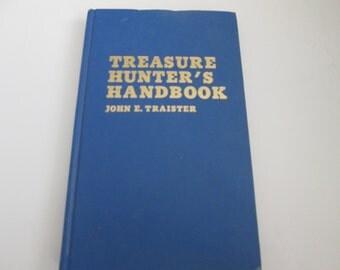 Treasure Hunters Handbook by John E. Traister