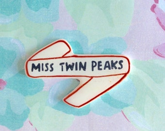 Twin Peaks brooch, Miss Twin Peaks pin, sassy, Pastel, Holographic glitter, 90's kid, tumblr, banner brooch