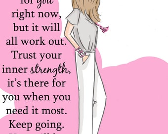 Cards and Art for Women - Inner Strength - Art Print - Art for Women and Girls - Motiviational Art - Keep Going Quotes