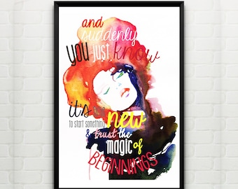 And suddenly you just know, illustration with inspiring quote - fine art poster. A3, 29.7 x 42cm.