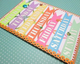 Handmade All Occasion Days of the Week card - choose your inside printed message