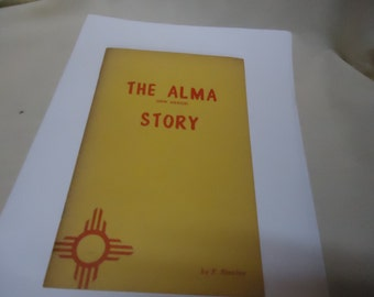 Vintage The Alma New Mexico Story Booklet by F. Stanley, collectable
