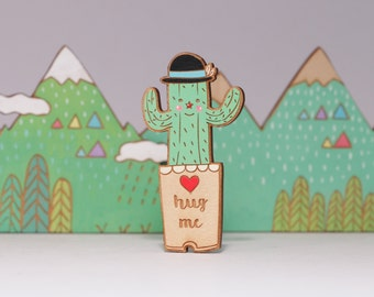 Hug me dandy cactus hand painted wooden brooch