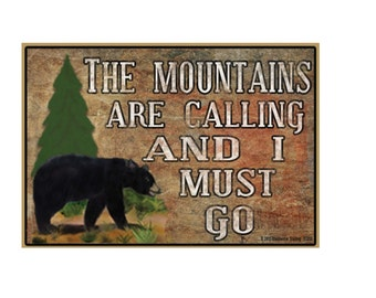 """Black Bear The Mountains Are Calling...And I Must Go Camping Fridge Refrigerator Magnet 3.5"""" X 2.5"""""""