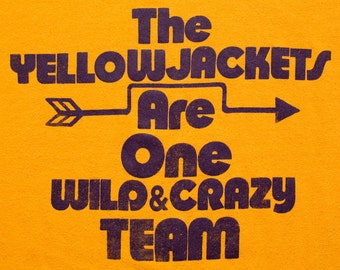 Yellow Jackets T-Shirt, Georgia Tech Tee, One Wild & Crazy Team, Vintage 80s
