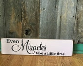 Even Miracles take a little time Hand Painted Sign, Cinderella, Baby, Newborn, Nursery, Adoption, Disney Quote