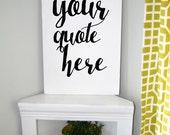 Custom Sign, Custom Quote, Custom Vinyl, Personalized Sign, Custom Home Decor, Custom Gift, Custom Decoration