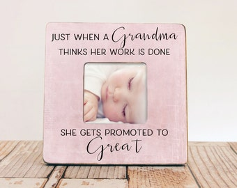 just when a grandma thinks her work is done great grandma picture frame mom gift grandma frame