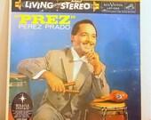 Vintage Vinyl Record, Prez by Perez Prado, 1958 Latin Jazz Music, RCA Victor LSP-1556