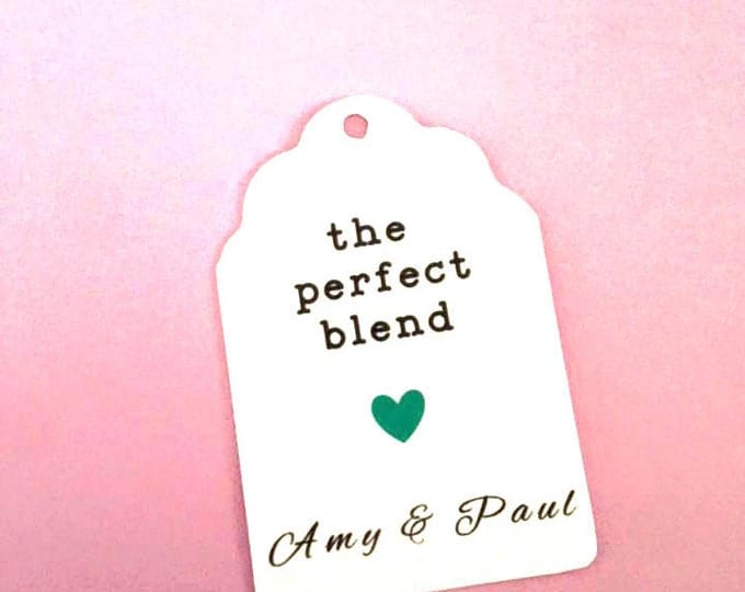 The Perfect Blend Coffee Wedding Party Favors with custom name, heart , custom tags, gift tags, favor tags, thank you tags, party favors,