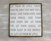 Let them be little... - White