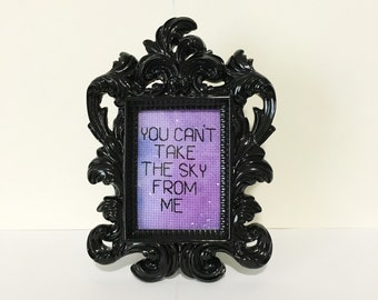 Firefly Cross Stitch, You Cant Take The Sky From Me