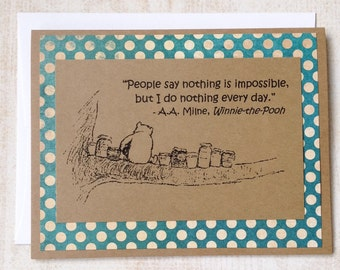 Nothing Is Impossible - Winnie the Pooh Quote - Classic Pooh and Honey Note Card Blue Dot Border