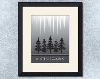 Winter is Coming, Games of Thrones Inspired Print, Various Sizes Available